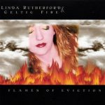 Linda Rutherford & Celtic Fire  – Flames Of Eviction (1999)